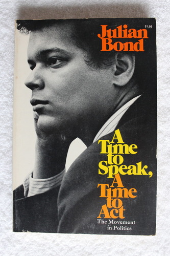 Image of Activist Julian Bond: A time to speak, A time to Act
